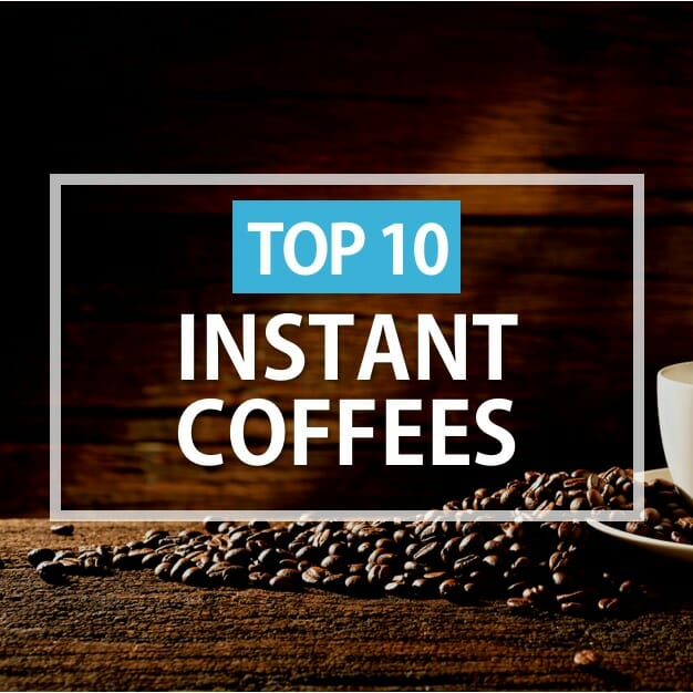 Top 10 Instant Coffee Brands 2020