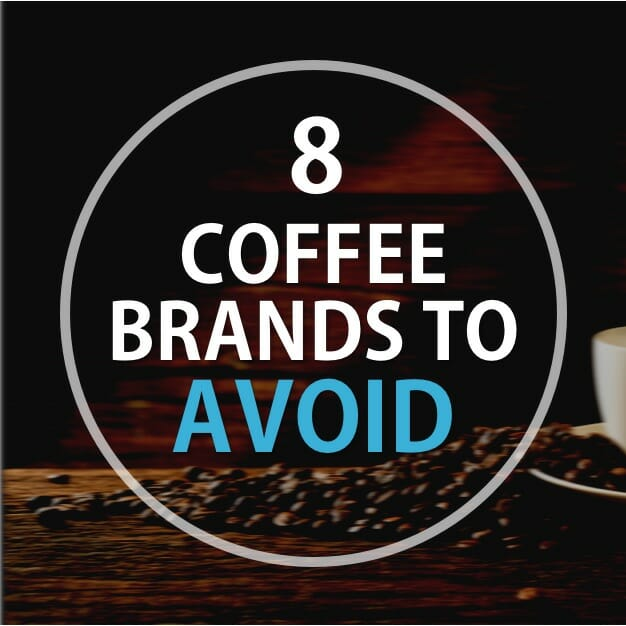 8 Coffee Brands To Avoid